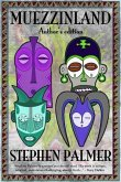 Muezzinland: the author's edition (eBook, ePUB)