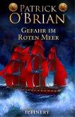 Gefahr im roten Meer / Jack Aubrey Bd.9 (eBook, ePUB)