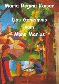 Das Geheimnis vom Mons Marius (eBook, ePUB)