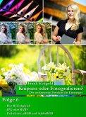 Knipsen oder Fotografieren   Folge 6 (eBook, ePUB)