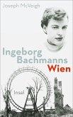 Ingeborg Bachmanns Wien 1946-1953 (eBook, ePUB)
