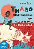 Der Nashorn-Fall / Thabo - Detektiv & Gentleman Bd.1 (eBook, ePUB)