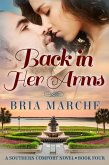 Back in Her Arms (Southern Comfort, #4) (eBook, ePUB)
