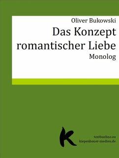 DAS KONZEPT ROMANTISCHER LIEBE (eBook, ePUB) - Bukowski, Oliver