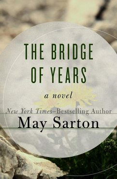 The Bridge of Years (eBook, ePUB) - Sarton, May