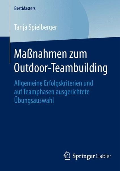 ma nahmen zum outdoor teambuilding von tanja spielberger. Black Bedroom Furniture Sets. Home Design Ideas