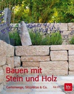 Bauen mit Stein und Holz - Ott, Eva