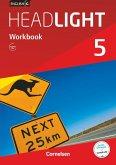 English G Headlight Band 5: 9. Schuljahr - Allgemeine Ausgabe - Workbook mit Audios online