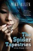The Spider Tapestries: Seven Strange Stories (eBook, ePUB)
