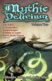 Mythic Delirium: Volume Two (eBook, ePUB)