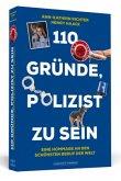 110 Gründe, Polizist zu sein