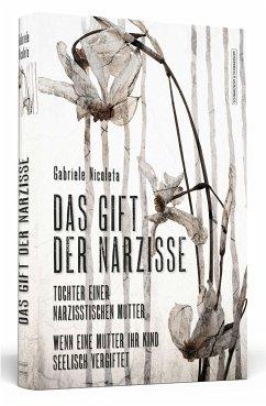 Das Gift der Narzisse - Nicoleta, Gabriele