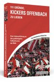 111 Gründe, Kickers Offenbach zu lieben