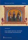 Das Leben des hl. Pachom und seiner Nachfolger