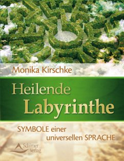 Heilende Labyrinthe