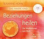 Das Innere Kind - Beziehungen heilen, 1 Audio-CD