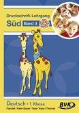 Inklusion von Anfang an: Deutsch - Druckschrift-Lehrgang 3 Süd - Förderkinder
