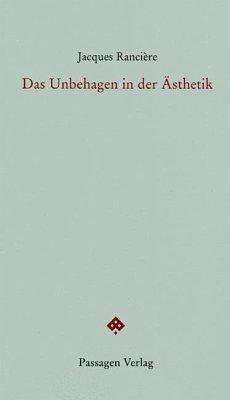 Das Unbehagen in der Ästhetik - Rancière, Jacques