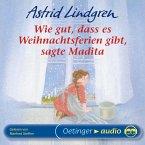 Wie gut, dass es Weihnachtsferien gibt, sagte Madita (MP3-Download)