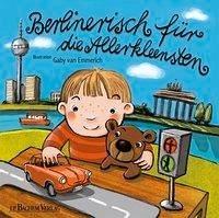 Berlinerisch für die Allerkleensten