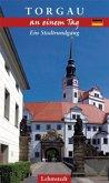 Torgau an einem Tag