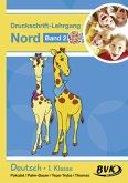 Inklusion von Anfang an: Deutsch - Druckschrift-Lehrgang 2 Nord - Förderkinder