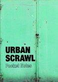 Urban Scrawl Pocket Notebook