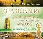 Glastonbury - Spirituell reisen zu den Kraftorten Avalons, Audio-CD