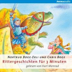 Rittergeschichten für 3 Minuten (MP3-Download) - Boge, Chris; Nortrud, Boge-Erli,