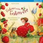 Erdbeerinchen Erdbeerfee. Das Geheimnis im Beerenwald und andere Geschichten (MP3-Download)
