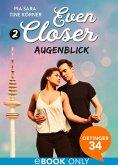 Augenblick / Even closer Bd.2 (eBook, ePUB)