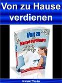 Von zu Hause verdienen (eBook, ePUB)