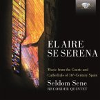 El Aire Se Serena-Music Of 16th Century Spain