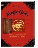 Magic Girls - Hinter geheimnisvollen Türen (Mängelexemplar)