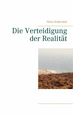 Die Verteidigung der Realität (eBook, ePUB)