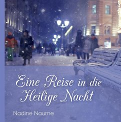 Eine Reise in die Heilige Nacht (eBook, ePUB)