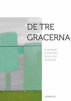 De tre Gracerna (eBook, ePUB)