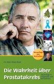 Die Wahrheit über Prostatakrebs (eBook, ePUB)