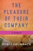 The Pleasure of Their Company (eBook, ePUB)