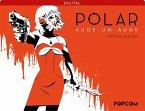 Polar 02: Auge um Auge (eBook, PDF)