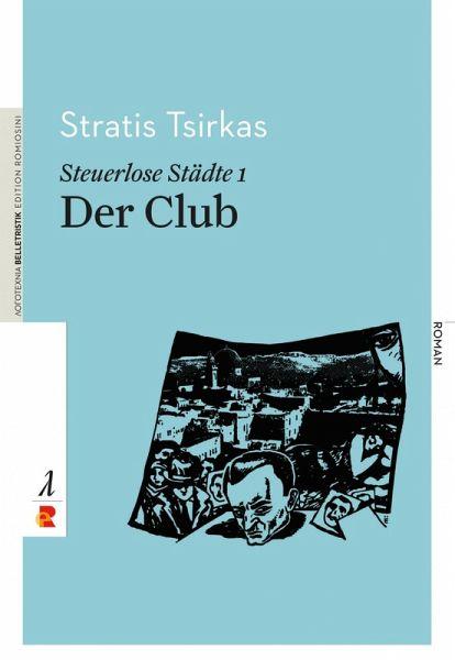 Steuerlose Städte: Der Club (eBook, ePUB) - Tsirkas, Stratis