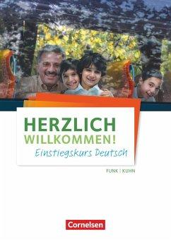 Herzlich willkommen! Einstiegskurs Deutsch