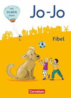 Jo-Jo Fibel 1. Schuljahr - Allgemeine Ausgabe - Neubearbeitung 2016. Fibel - Namour, Nicole