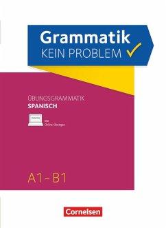 Grammatik - kein Problem A1-B1 - Spanisch - Bürsgens, Gloria