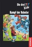 Die drei ??? Kids, Kampf der Roboter (drei Fragezeichen Kids) (eBook, ePUB)