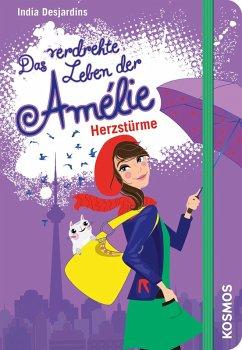 Herzstürme / Das verdrehte Leben der Amélie Bd.7 (eBook, ePUB) - Desjardins, India