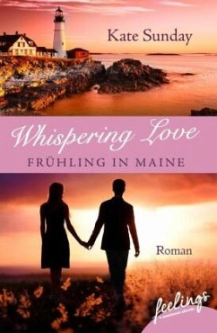 Whispering Love: Frühling in Maine - Sunday, Kate