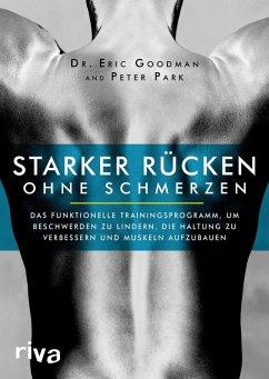 Starker Rücken ohne Schmerzen - Goodman, Eric;Park, Peter