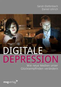 Digitale Depression - Diefenbach, Sarah; Ullrich, Daniel
