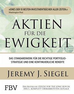 Aktien für die Ewigkeit - Siegel, Jeremy J.